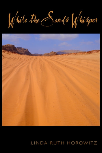 While the Sands Whisper ebook by Linda Ruth Horowitz