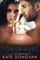 Power Play eBook by Kate Donovan
