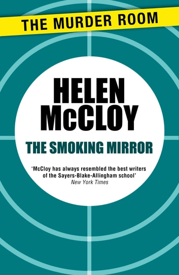The Smoking Mirror ebook by Helen McCloy