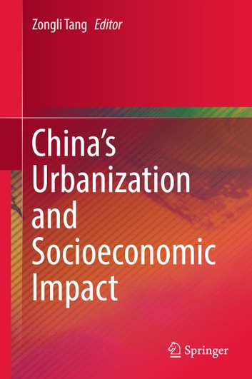 China's Urbanization and Socioeconomic Impact ebook by