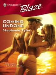 Coming Undone ebook by Stephanie Tyler