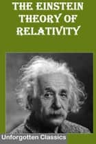 The Einstein Theory of Relativity ebook by Albert Einstein