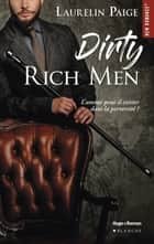 Dirty Rich men eBook by Laurelin Paige, Thierry Laurent