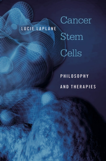 Cancer Stem Cells ebook by Lucie Laplane