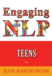 NLP For Teens ebook by Judy Bartkowiak