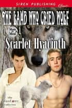 The Lamb Who Cried Wolf ebook by Scarlet Hyacinth
