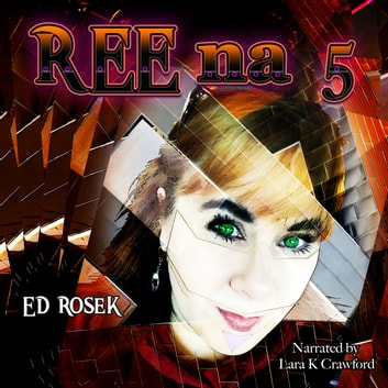 REEna 5 audiobook by Ed Rosek