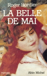 La Belle de Mai ebook by Roger Bordier