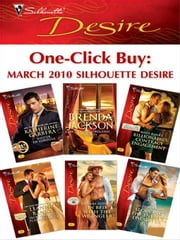 One-Click Buy: March 2010 Silhouette Desire - Master of Fortune\Hot Westmoreland Nights\Billionaire's Contract Engagement\Secrets of the Playboy's Bride\In Bed with the Wrangler\Seducing the Enemy's Daughter ebook by Katherine Garbera, Brenda Jackson, Maya Banks,...