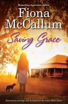 Saving Grace ebook by Fiona McCallum
