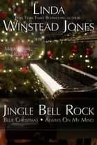 Jingle Bell Rock ebook by Linda Winstead Jones