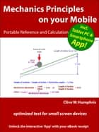 Mechanics Principles on your Mobile ebook by Clive W. Humphris