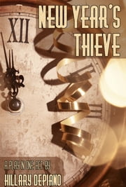 New Year's Thieve (1-Act Play) ebook by Hillary DePiano