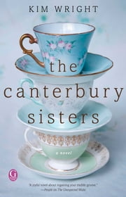 The Canterbury Sisters ebook by Kim Wright