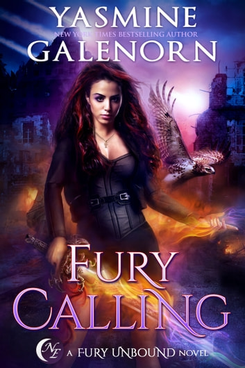 Fury Calling ebook by Yasmine Galenorn