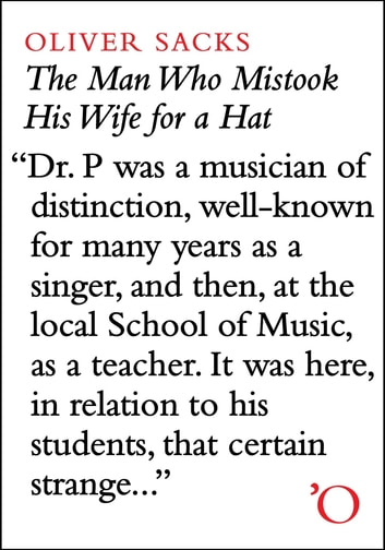 The Man Who Mistook His Wife For A Hat: And Other Clinical Tales ebook by Oliver Sacks