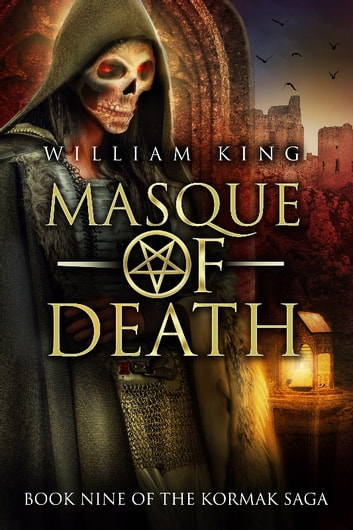 Masque of Death (Kormak Book Nine) ebook by William King
