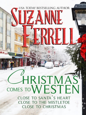 Christmas Comes To Westen ebook by Suzanne Ferrell