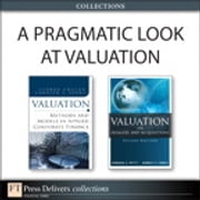 A Pragmatic Look at Valuation (Collection) ebook by Barbara S. Petitt,Kenneth R. Ferris,George Chacko