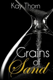 Grains of Sand ebook by Kay Thorn