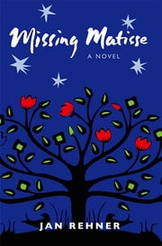 Missing Matisse ebook by Jan Rehner