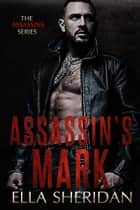 Assassin's Mark ebook by Ella Sheridan
