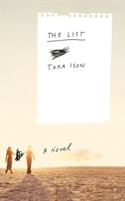 The List - A Novel ebook by Tara Ison