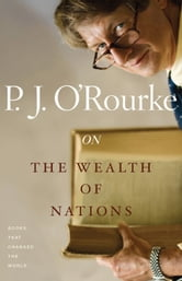 On The Wealth of Nations - Books That Changed the World ebook by P.  J. O'Rourke