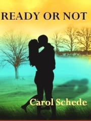 Ready or Not ebook by Carol Schede