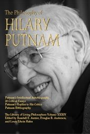 The Philosophy of Hilary Putnam ebook by Randall E. Auxier,Douglas R. Anderson,Lewis Edwin Hahn