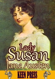 Lady Susan : Short Epistolary Novel - (Illustrated Version With Audiobook Link) ebook by Jane Austen