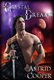 Crystal Dreams ebook by Astrid Cooper