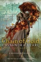 Chain of Gold ekitaplar by Cassandra Clare