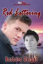 Red Lettering ebook by Barbara Geiger