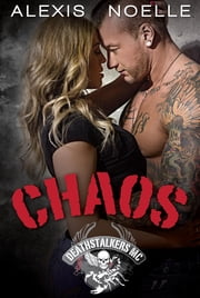 Chaos ebook by Alexis Noelle