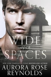 Wide Open Spaces ebook by Aurora Rose reynolds