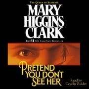 Pretend You Don't See Her audiobook by Mary Higgins Clark