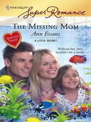The Missing Mom ebook by Ann Evans