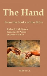 The Hand: From the books of the Bible ebook by Richard J. McQueen