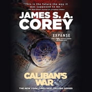 Caliban's War audiobook by James S. A. Corey