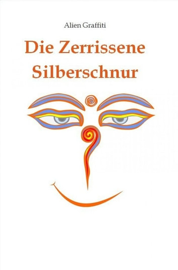 Die Zerrissene Silberschnur ebook by Alien Graffiti