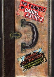 The Travels of Daniel Ascher ebook by Déborah Lévy-Bertherat,Adriana Hunter