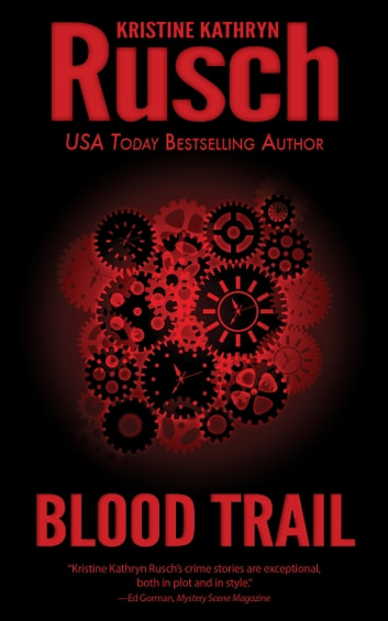 Blood Trail ebook by Kristine Kathryn Rusch