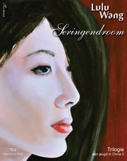 Seringendroom - Een jeugd in China Deel 2 ebook by Lulu Wang