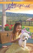 Healing Hearts ebook by Margaret Daley