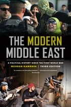 The Modern Middle East, Third Edition ebook by Mehran Kamrava