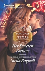 Her Sweetest Fortune ebook by Stella Bagwell