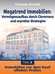 Megatrend Immobilien - Teil 3 ebook by Thomas Knedel