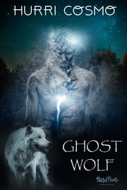 Ghost Wolf ebook by Hurri Cosmo