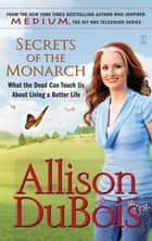 Secrets of the Monarch ebook by Allison DuBois